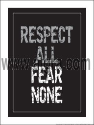 "Respect All Fear None 18"" x 24"" Laminated Motivational Poster"