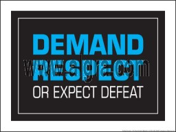 Demand Respect or Expect Defeat Blue