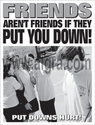 Friends Aren't Friends if They Put You Down Poster