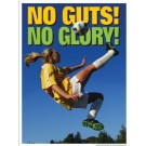 No Guts No Glory Poster