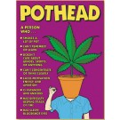 Pothead Poster