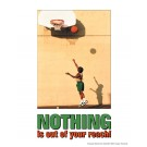Nothing is Out of Reach Poster