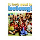 It Feels Good to Belong Poster