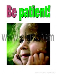 Be Patient Poster