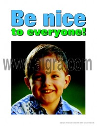 Be Nice to Everyone Poster