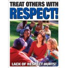 High School Treat Others with Respect Poster