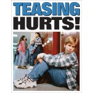 High School Teasing Hurts Poster